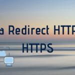 Cara Redirect HTTP ke HTTPS